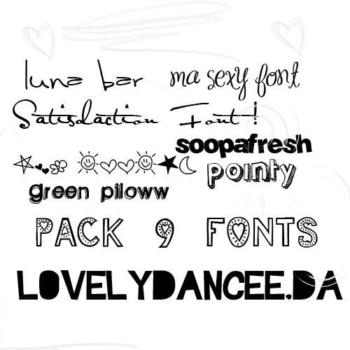 http://fc04.deviantart.net/fs51/i/2009/311/8/1/Pack_9_Fonts_by_lovelydancee.jpg