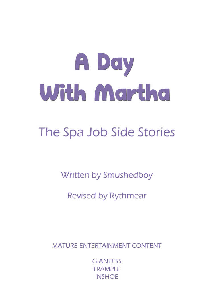 A Day With Martha by SmushedBoy