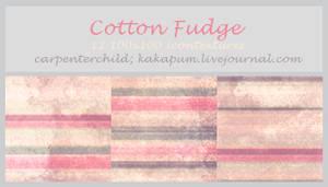Cotton Fudge -Kakapum@lj