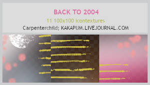 BackTo2004 - 100x100 textures