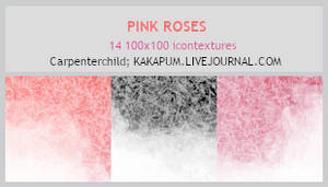 PinkRoses - 100x100 icontextures (Kakapum@lj)