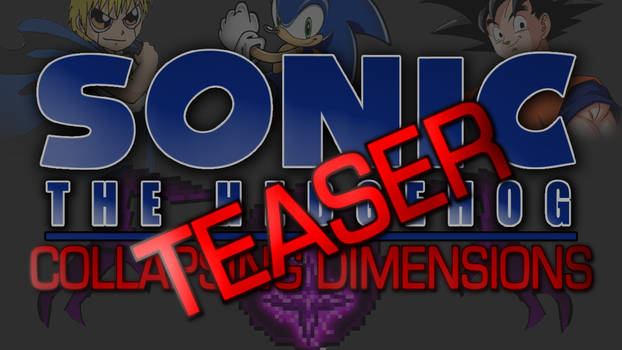 Sonic The Hedgeog - Collapsing Dimensions Teaser