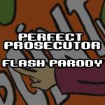 Perfect Prosecutor-FLASHPARODY