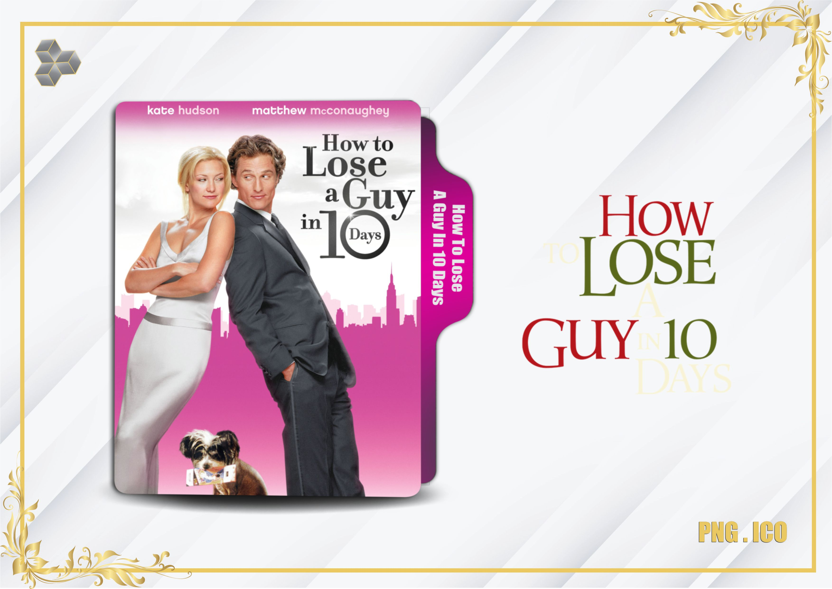 How To Lose A Guy In 10 Days 2003 Folder Icon By Mosayebsh On Deviantart