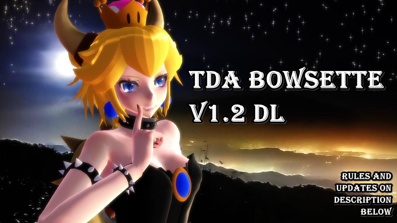 [MMD] TDA Bowsette - UPDATE v1.2b (DL) by Coldblast on