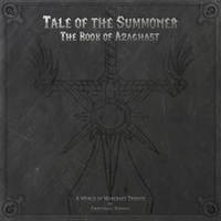 Tale of the Summoner - The Book of Azaghast by blacksmiley