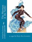 The Merman and the Surfer ~ Mermaid's Cut by sirenabonita