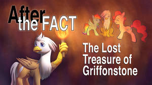 After the Fact: The Lost Treasure of Griffonstone
