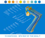 //. Swatches - BTS : MAP OF THE SOUL 7 by WskZ