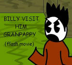 billy visit him granpappy