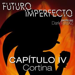 Futuro Imperfecto Cap. 4 by DarkTailsXZ