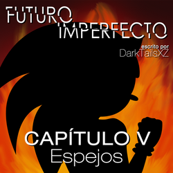 Futuro Imperfecto Cap.5 by DarkTailsXZ