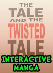 The Tale and the Twisted Tale by Nayzak
