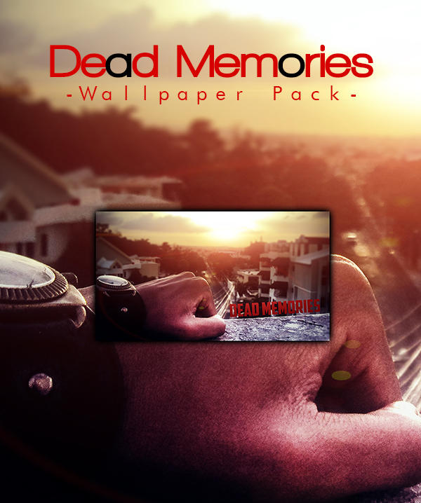 Dead Memories WallPack by Sa234