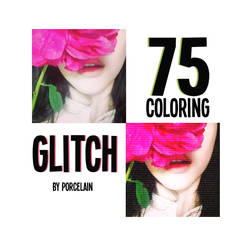 #75| coloring | psd |glitch |  porcelain by ItsPorcelain