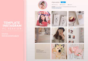 INSTAGRAM TEMPLATE PC VERSION BY PORCELAIN by ItsPorcelain