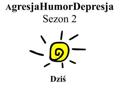 AgresjaHumorDepresja Sezon 2 RAR