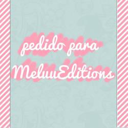 pedido de MeluuEditions by BarbieEditionsYT