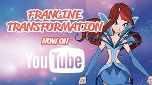 Francine's Fairy Transformation - Now on YouTube!