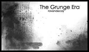 The Grunge Era by ravendecay