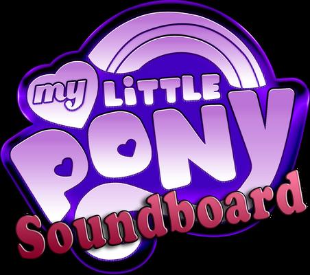 MLP FIM Soundboard Season 1-4 with Equestria Girls