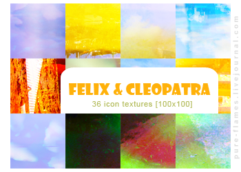 Icon Textures - Set 006 - Felix + Cleopatra by justalittlefaith
