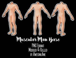 MMD | Muscular Man Base | Download (Moved/Updated)