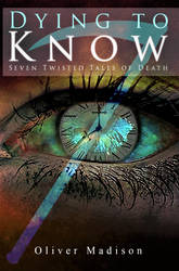 INTRO - Dying to Know by Oliver Madison