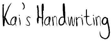 Kai's Handwriting by KaixM