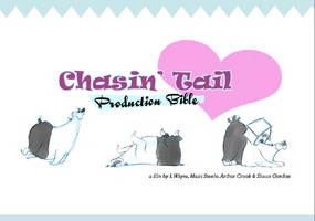 Chasin' Tail Production Bible by vimfuego