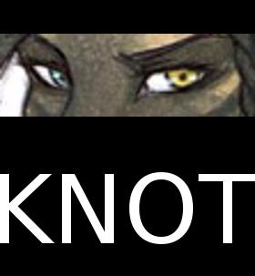 [Initium Novum] KNOT by Makerrcat
