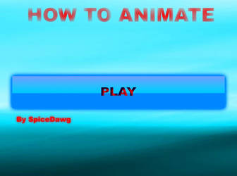 How to Animate by Ani-Mason