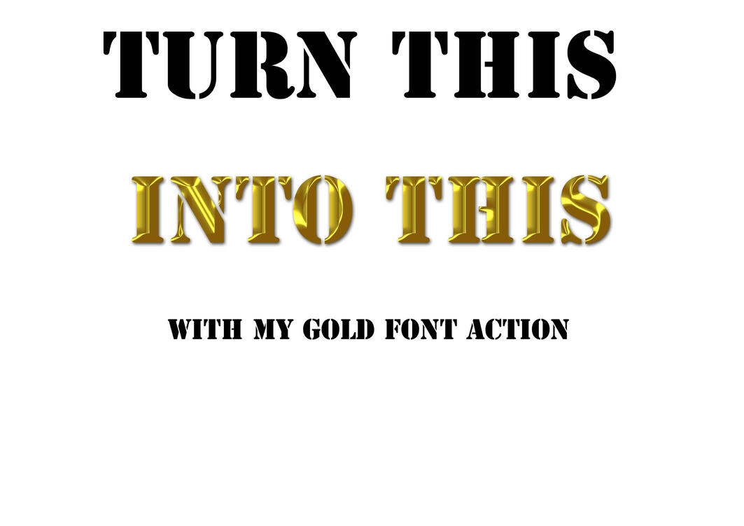 Gold Text Action by MistieWatters