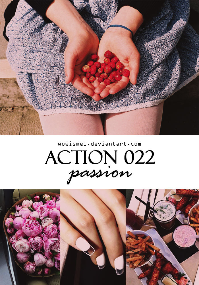 Action 022 - Passion By WowisMel