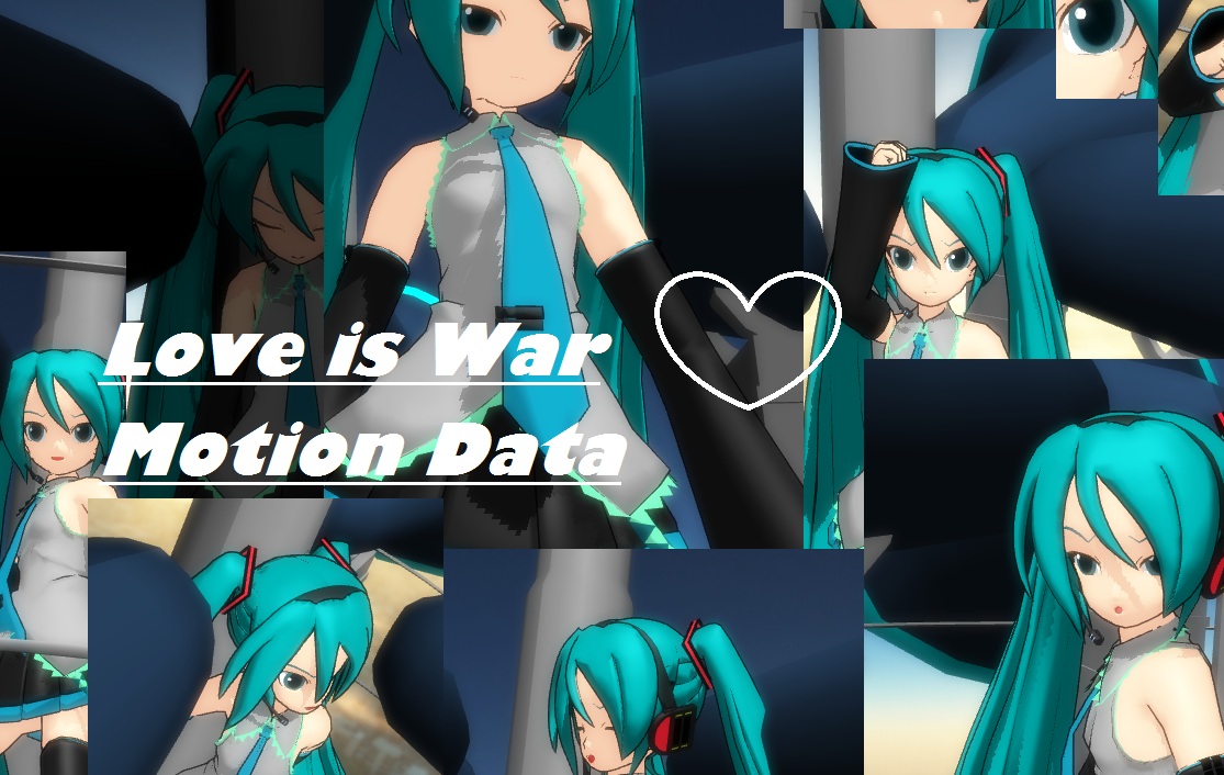 Love is War Motion Data DOWNLOAD by Ringtail14
