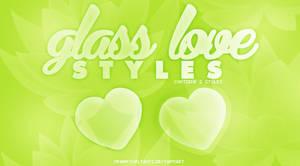 Glass Love ~ Photoshop styles. by SparksOfLights