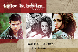 Icons: Taylor And Kristen by dusted92