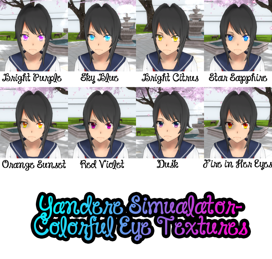 Yandere Simulator Colorful Eyes Texture Pack By ImaginaryAlchemist