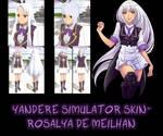 Yandere Simulator- Rosalya de Meilhan Skin