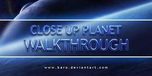 Close Up Planet Walkthrough by Baro