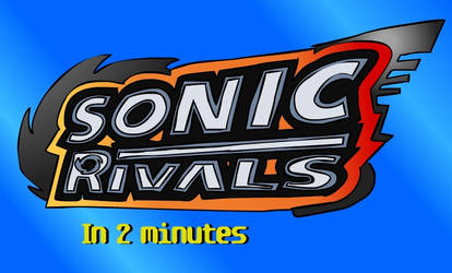 Sonic Rivals in 2 minutes The pointless remake