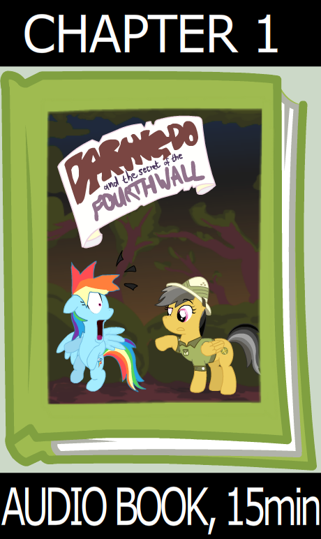 Daring Do and the secret of the 4th Wall - Chapt 1 by UltraTheHedgetoaster