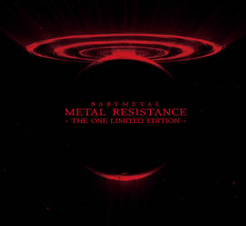 Babymetal - Metal Resistance (One Limited Edition) by icecrystalized