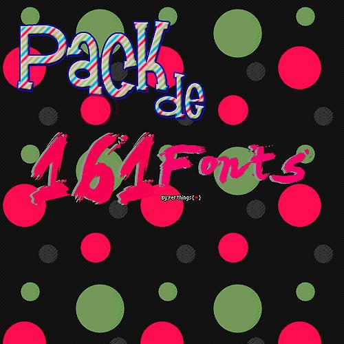 Pack de 161 Fonts by Fernando-Things