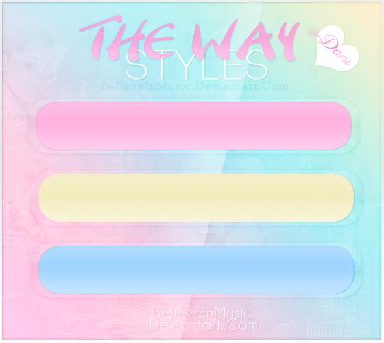 The Way|Styles by BelieveInMusic