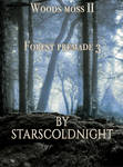 Woods moss II Forest premade 3 by starscoldnight