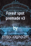Forest spot premade v3 by starscoldnight