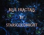 BLUE FRACTALS by starscoldnight