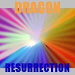 Dragon - Resurrection