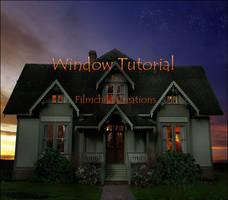 Window Tutorial by Filmchild